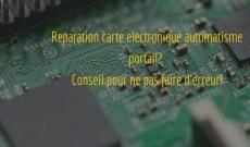 Réparation ou échange de carte électronique portail? Trouvez nos conseils!